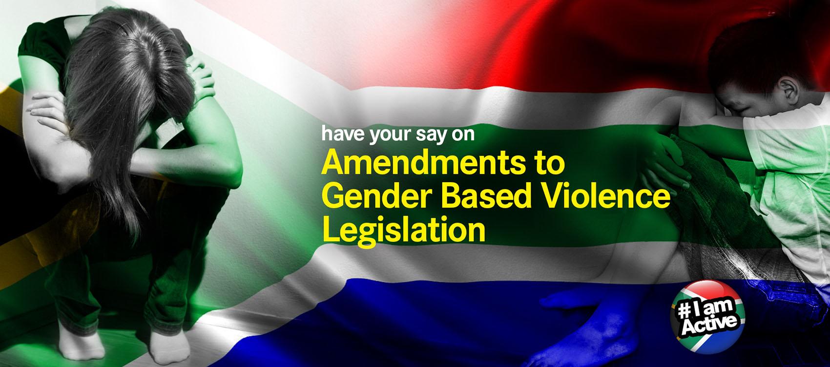 Have your say on amendments to GBV legislation DearSA GBV bills