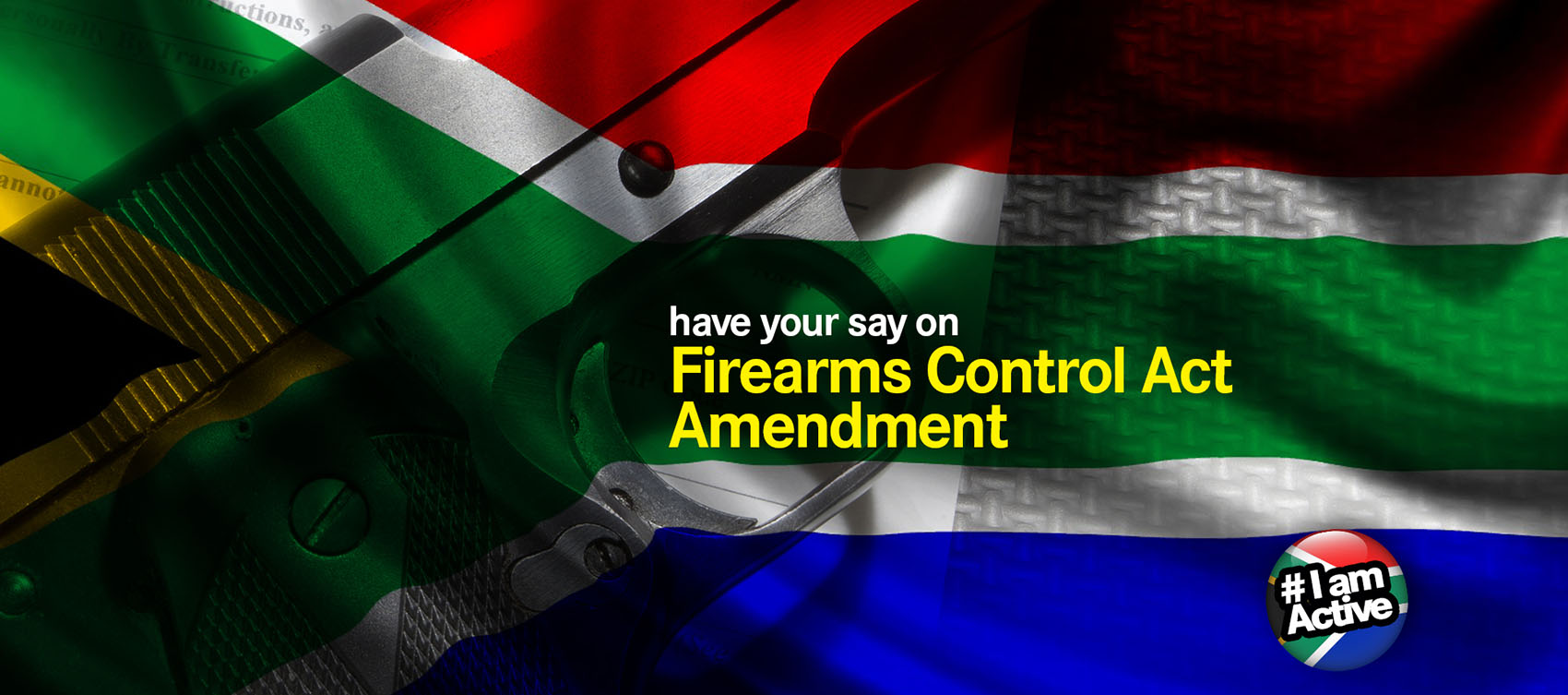help shape the Firearms Control Act Firearms control act