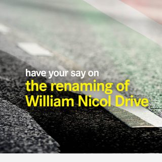 Comment on the renaming of William Nicol Drive rename william nicol s 320x320
